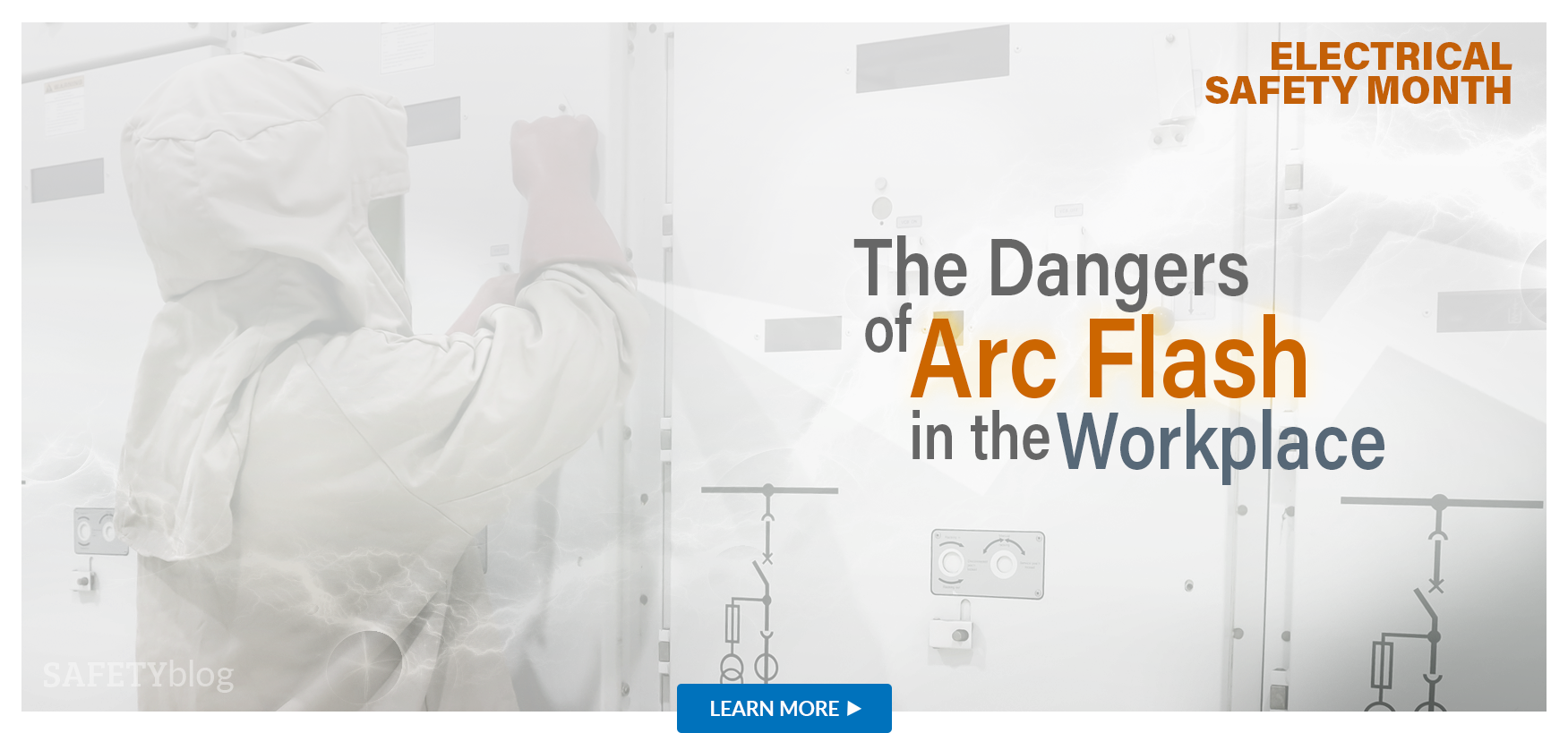 The Dangers of Arc Flash in the workplace