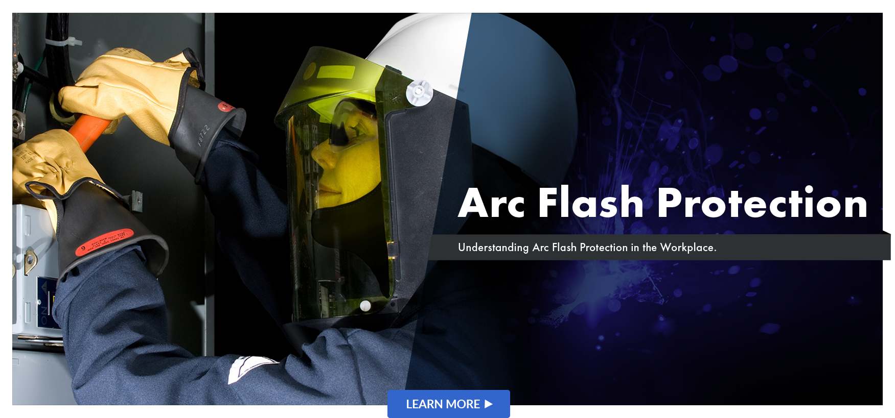 Understanding Arc Flash Protection in the Workplace
