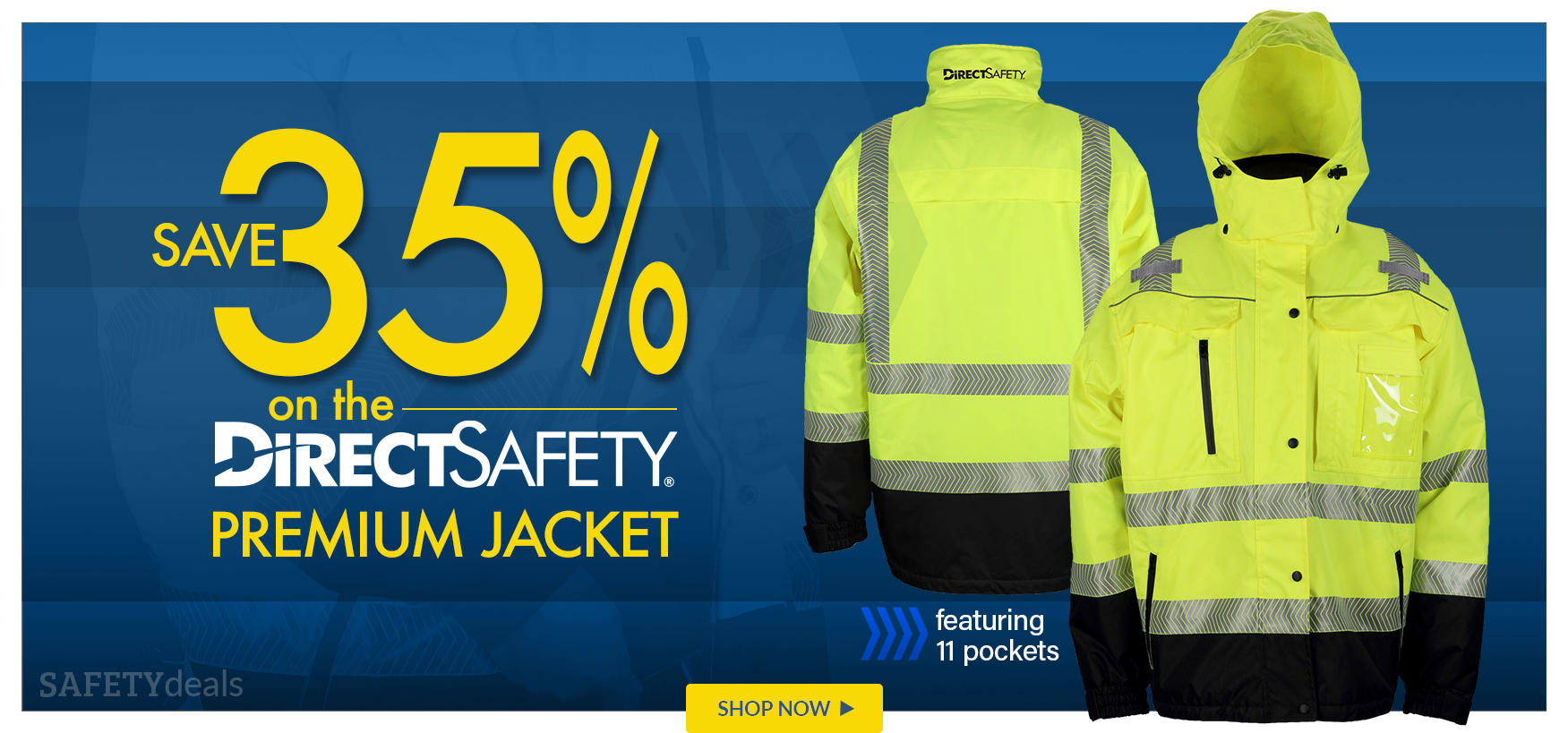 Save 35% on Direct Safety Premium Jacket