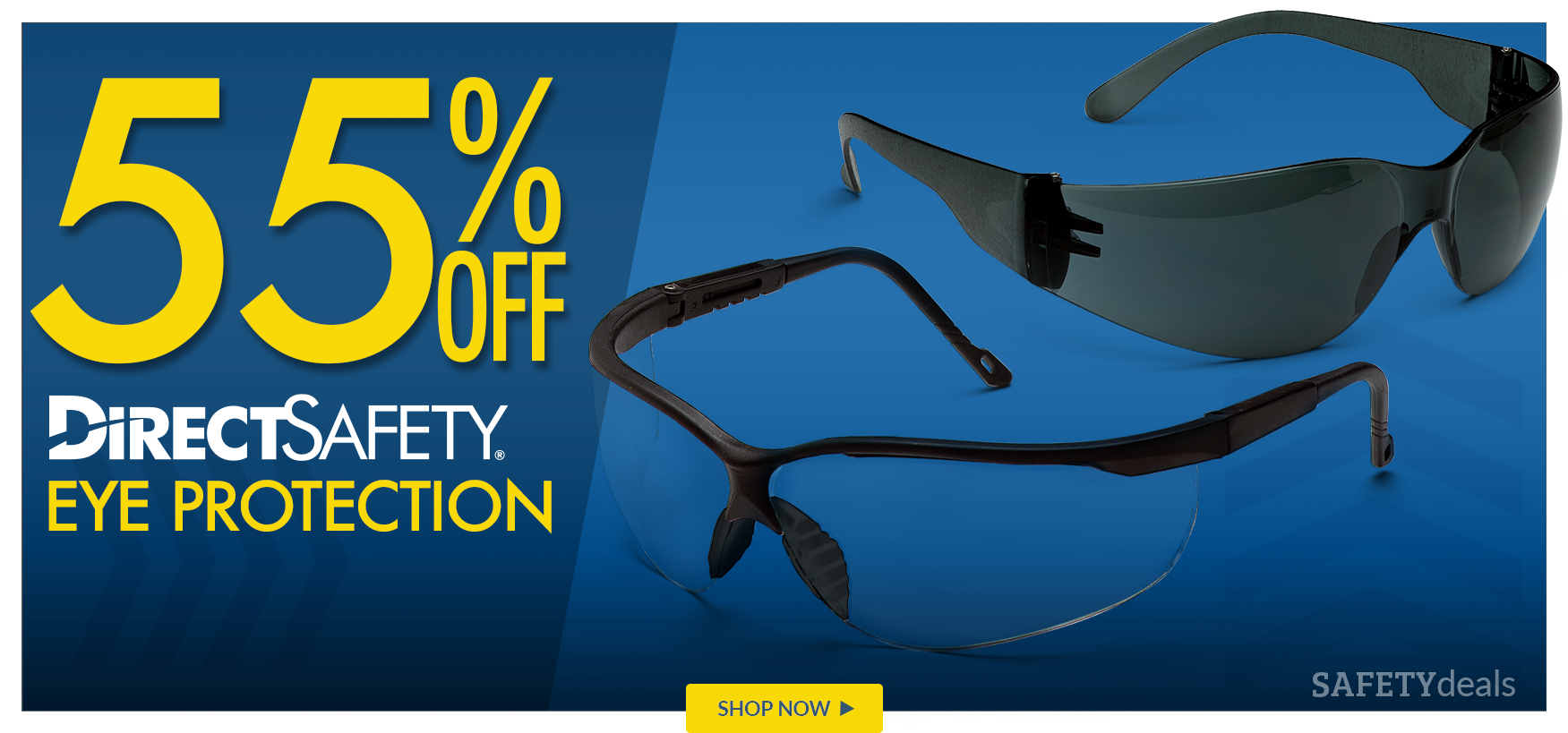 Save 55% on DirectSafety Eye Protection
