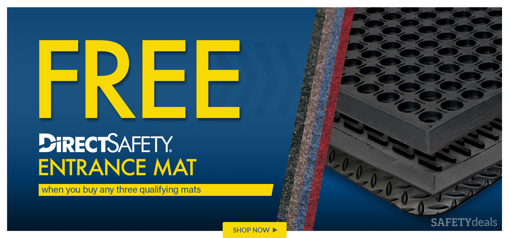 Buy 3 qualifying Direct Safety Mats, Get a FREE Direct Safety Entrance Mat
