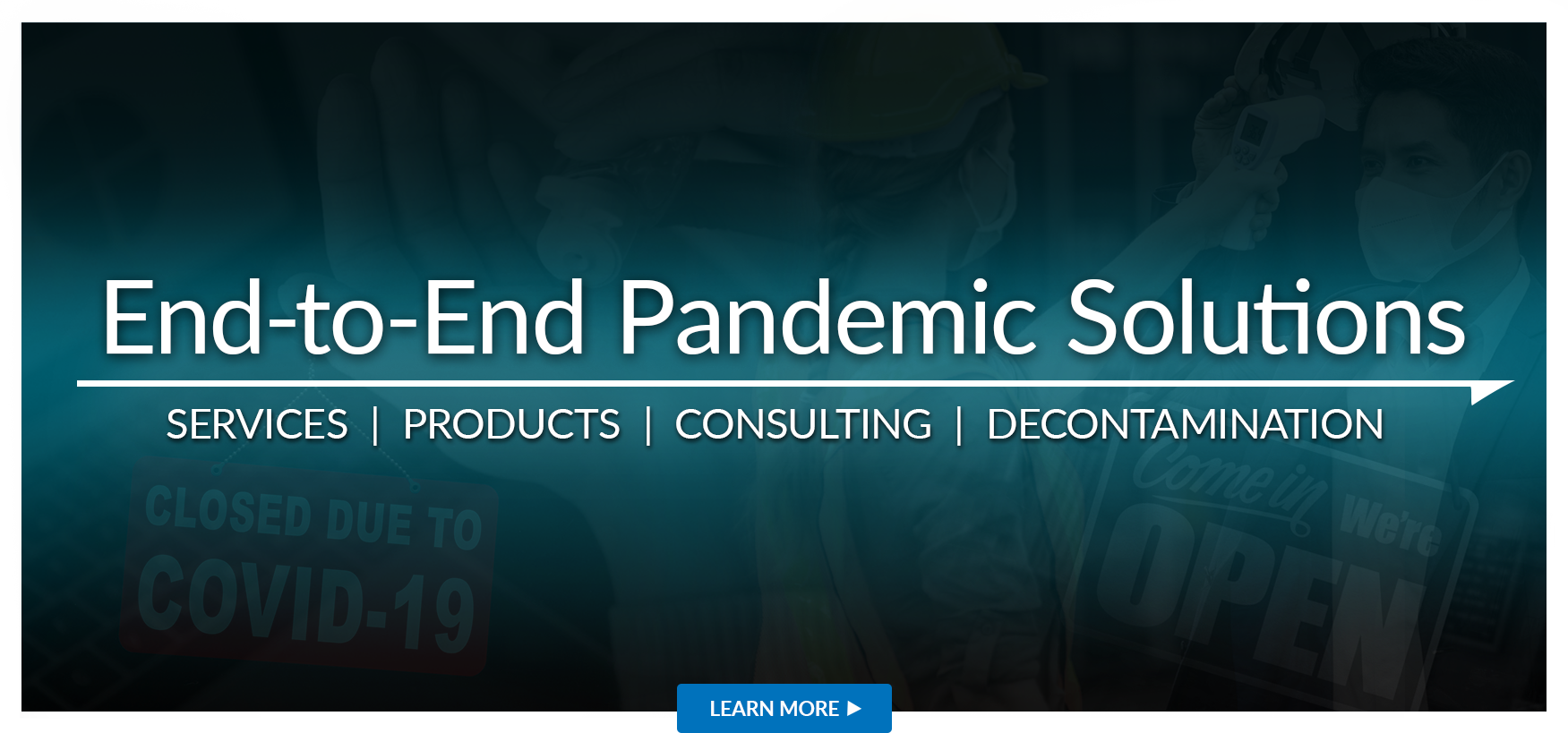 End to End Pandemic Solutions - Services, Products, Consulting