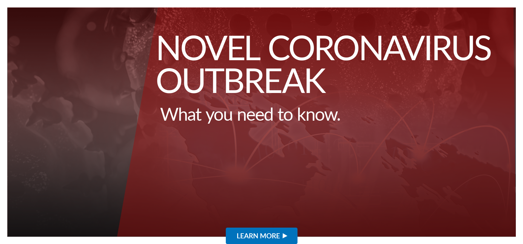 What you need to know about the Novel Coronavirus