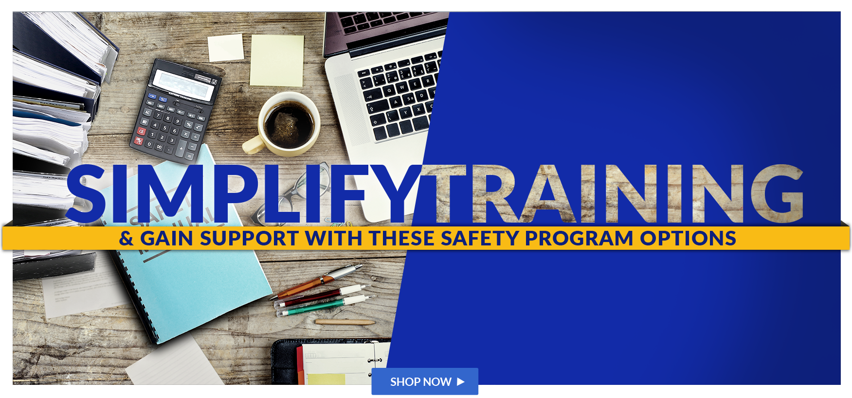 Simplify Training and Gain Support with These Safety Program Options
